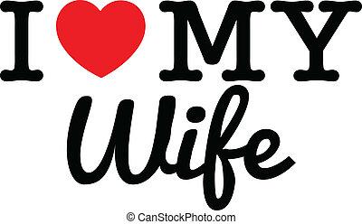 Ich liebe meine Frau.