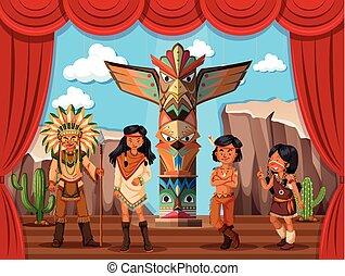 Indianerstamm auf der Bühne.