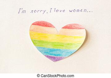 Inschrift auf weißem Hintergrund tut mir leid, dass ich Frauen liebe, Herz in Form einer Flagge LGBT, lesbische und gleichgeschlechtliche Ehe.