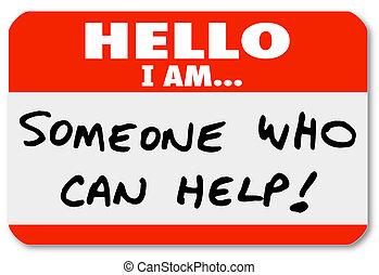 jemand, hilfe, nametag, buechse, wörter, hallo
