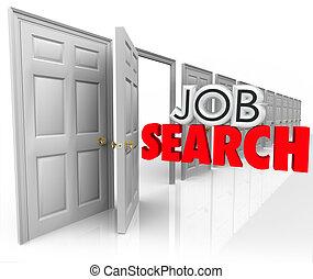 Jobsuche öffnen Tür neue Karriere Gelegenheit 3d Wörter.
