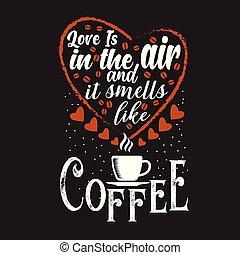 Kaffeezitat und sagen gut für das Druckdesign