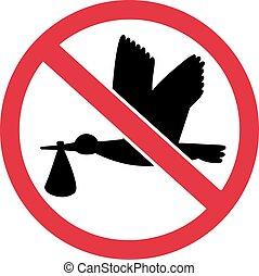 Kein Baby bitte - Storch mit Baby in einem Bann.
