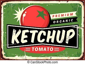 Ketchup Retro-Schild mit saftiger Tomate