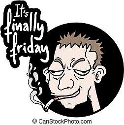 Komischer Freitag.