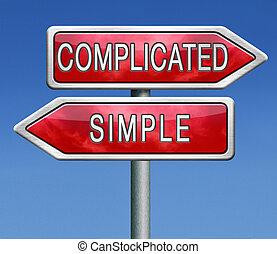 Kompliziert oder einfach
