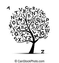 Kunstbaum mit Buchstaben des Alphabets für dein Design