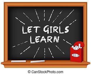 Lass die Mädchen lernen! Schultafel