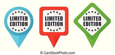 Limitierte Auflage rote, blaue und grüne Vektorzeiger Icons. Farbige Positionsmarker, isoliert auf weißem Hintergrund leicht zu bearbeiten