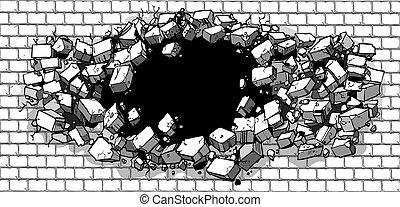 Loch bricht durch die Mauer