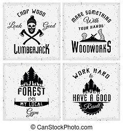 Lumberjack monochrome Logos mit Zitaten.
