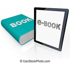 modern, -, traditionelle , vs, druck, lesend buch, e-book