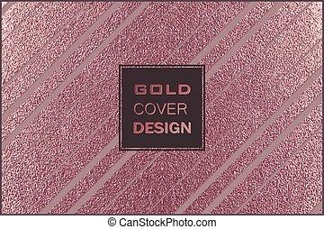 Modernes und stilvolles minimales Design. Kupferglänzender Hintergrund. Metallische Textur. Bronzemetall.