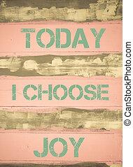 motivational, freude, heute, wählen, notieren
