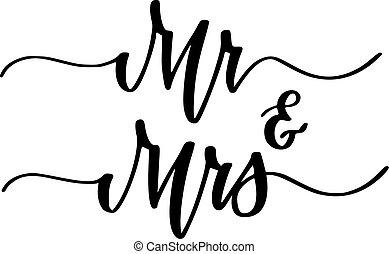 Mr. und Mrs. Hochzeitsfeier süße Kalligraphie Design.