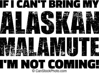 ob, mein, can't, bringen, alaskisch malamute
