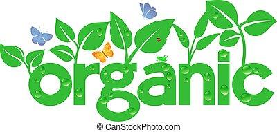 Organisch - grün.