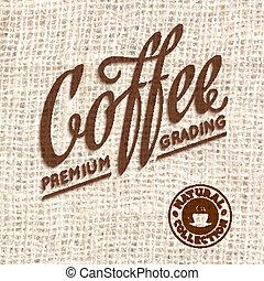 Premium Qualität Kaffeetypographie auf verschwommenem Hintergrund.
