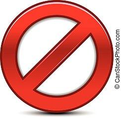 Prohibitionszeichen.