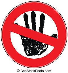 Prohibitionszeichen Gefahr.