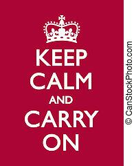 Ruhig bleiben und weitermachen