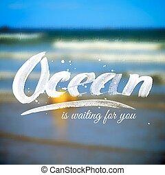 Schreib Typografie-Design auf verschwommenem Meereshintergrund.