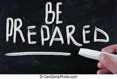 Sei bereit.