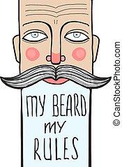Slogan von faltigem Bart Portrait mit Buchstaben