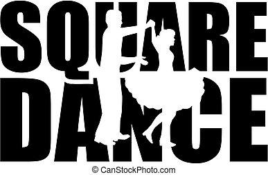 Square Dance Wort mit Cutout.