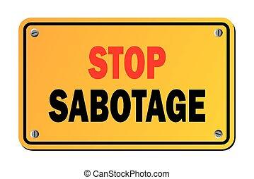 Stopp Subotage - Warnzeichen.