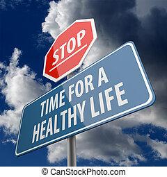 Stopp und Zeit für ein gesundes Lebenswort auf dem Straßenschild