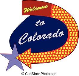 Straßenschild willkommen in Colorado.