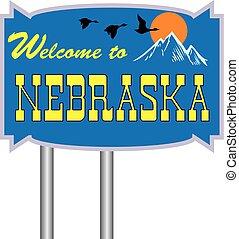 Straßenschild willkommen in Nebraska