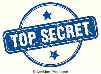 Streng geheim.
