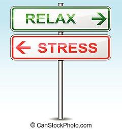 Stress und entspannen Richtungsschilder.