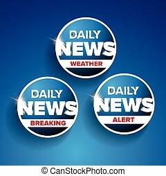 Tägliche Nachrichten - Wetter, Einbruch, Alarm.