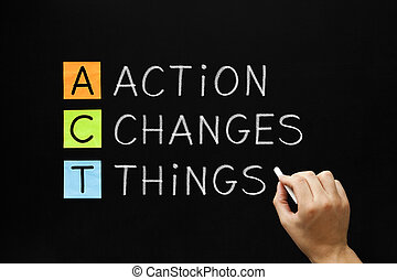 Taten verändern die Dinge