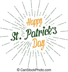 Vector Happy St. Patrick's Day for greeting card, flyer, poster with text lettering, light rays ofplatz. Auf weißem Hintergrund.