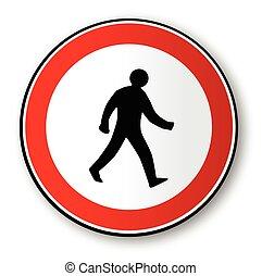 Wanderndes Straßenschild.