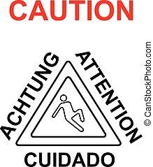 Warnschild auf dem Boden.