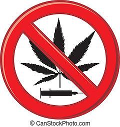 Warnung, Drogen zu verbieten.