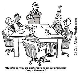 Warum Kunden unsere Produkte brauchen.