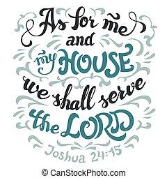 Was mich und mein Haus angeht, dient der Bibel