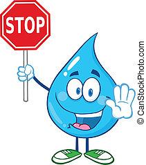 Wassertropfen mit Stoppschild.