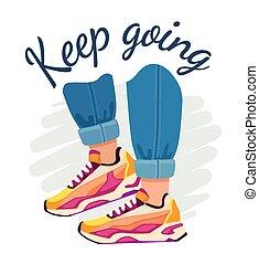 werbespruch, motivational, sneakers., schuhe, behalten, vektor, sport, t-shirt, mode, gehen, quote., druck, plakat, straße, jeans, füße, gehen