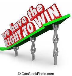 Wir haben das Recht, Team zu gewinnen, das gemeinsam Erfolgsziel.
