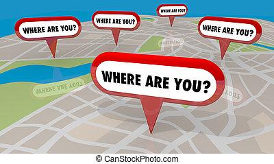 Wo sind Sie Karte Pins Orte verloren 3d Darstellung Illustration.