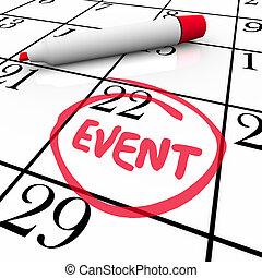wort, ereignis, umkreist, datum, party, kalender, versammlung, tag, besondere