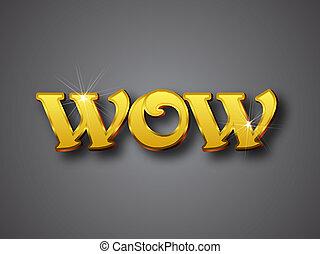 Wow, schreiben Sie eine große goldene 3D Schriftart
