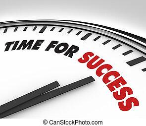 Zeit für den Erfolg - Erfolg der Uhr und Ziele